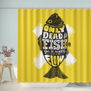 Only Dead Fish Go with The Flow Inspirational Motto Shower Curtain